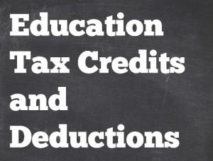 Making Sense of Education Tax Credits and Deductions