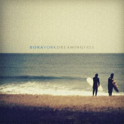 "Bora York ""Dreaming Free"" Album Giveaway (5 Winners)"