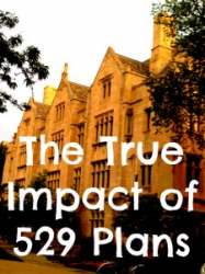 The True Impact of 529 Plans on Attendance, Affordability, and Financial Aid