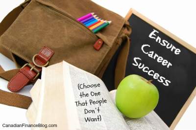 The Best Way to Ensure Career Success – Choose the One That People Don't Want