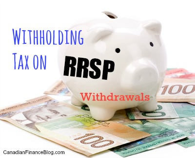 Withholding Tax on RRSP Withdrawals