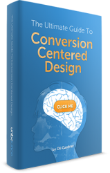 The Ultimate Guide to Conversion Centered Design [Ebook]