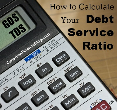 GDS and TDS: How to Calculate Your Debt Service Ratio