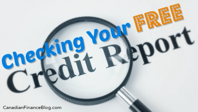 Checking Your Free Credit Report in Canada