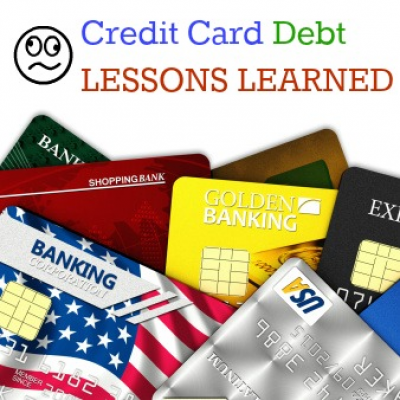 Credit Card Debt Lessons Learned