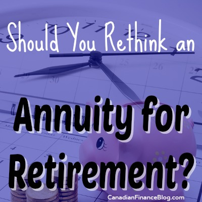 Should You Rethink an Annuity for Retirement?