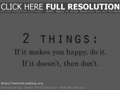 2 things – if it makes you happy… + MORE