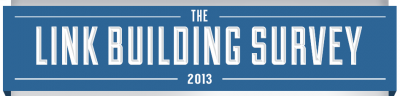 Link Building Survey 2013 - The Results [INFOGRAPHIC]