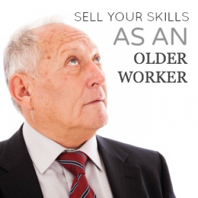 How to Sell Your Skills as an Older Worker