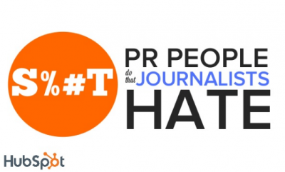 S%#t PR People Do That Journalists Hate [SlideShare] + MORE