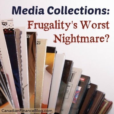 Media Collections: Frugality's Worst Nightmare?