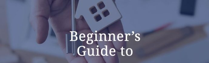 A Beginner's Guide to Real Estate Investment