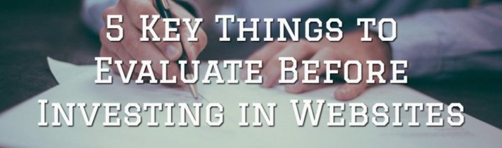 5 Key Things to Evaluate Before Investing in Websites